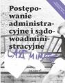 Last minute. Postępowanie administracyjne i sądowo Gąszcz Bogusław