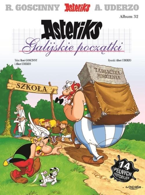 Asteriks Galijskie początki Tom 32 Goscinny René, Uderzo Albert