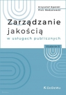 Zarządzanie jakością w usługach publicznych Opolski Krzysztof, Modzelewski Piotr