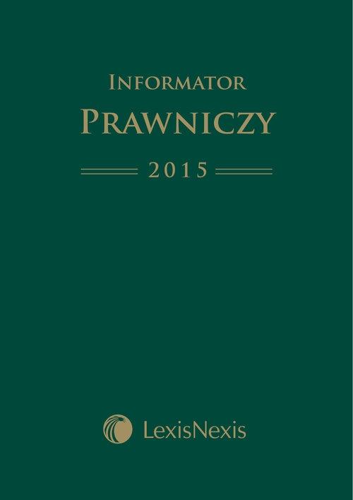 Informator Prawniczy 2015 LexisNexis format A5 Zielony