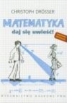 Matematyka Daj się uwieść Drosser Christoph