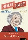 Strategie geniuszy Myśl jak Albert Einstein Dilts Robert B.