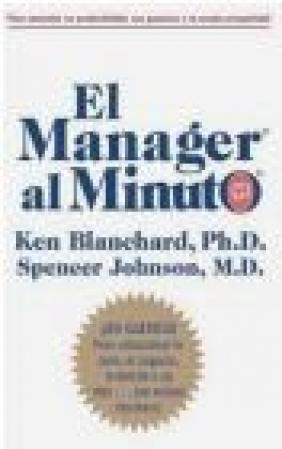 Manager al Minuto Spencer Johnson, Constance Johnson, Ken Blanchard