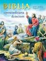 Biblia opowiedziana dzieciom Marie-Noelle Thabut