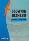 Polsko-angielski słownik biznesu  Kapusta Piotr, Chowaniec Magdalena