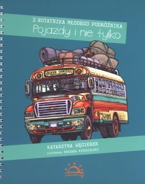 Pojazdy i nie tylko Węgierek Katarzyna