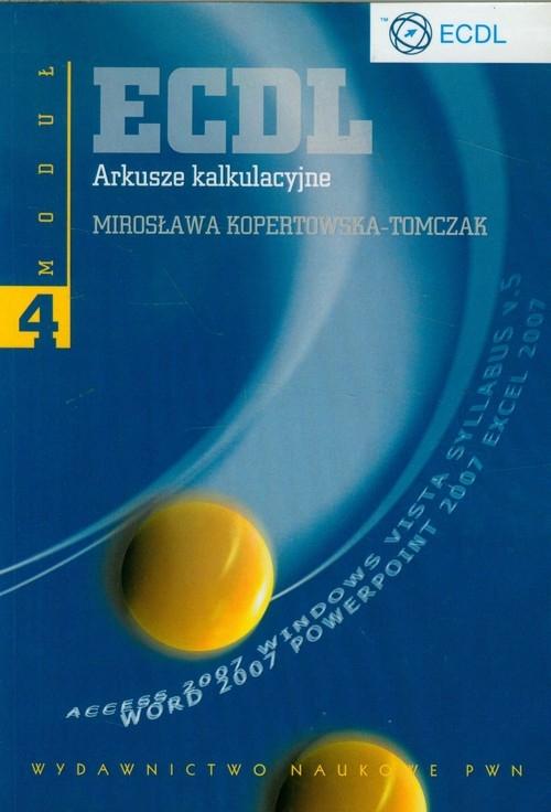 ECDL Arkusze kalkulacyjne Moduł 4 Kopertowska-Tomczak Mirosława
