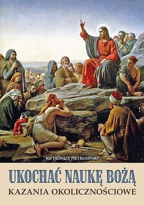 Ukochać naukę Bożą Pietrusiński Dionizy