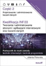 Kwalifikacja INF.03. Tworzenie i administrowanie stronami i aplikacjami internetowymi oraz bazami da