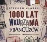 1000 lat wkurzania Francuzów  (Audiobook)
