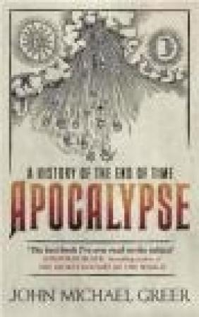 Apocalypse John Michael Greer