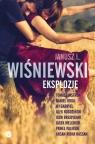 Eksplozje Wiśniewski Janusz L., Jastrun Tomasz, Odija Daniel, Gabryel A J, Rogoziński Alek, Brejdygant Igor, M