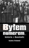 Byłem numerem… historie z Auschwitz