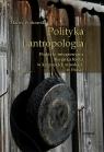 Polityka i antropologia
