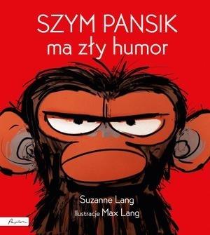 Szym Pansik ma zły humor Suzanne Lang
