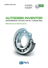Autodesk Inventor Professional 2018PL / 2018+ / Fusion 360. Metodyka Jaskulski Andrzej