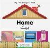 My First Bilingual Book - Home