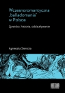 Wczesnoromantyczna balladomania w Polsce Sienicka Agnieszka