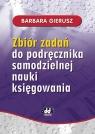Zbiór zadań do podręcznika samodzielnej nauki księgowania