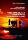 Otoczenie organizacyjne a uwarunkowania społeczno-gospodarcze praca zbiorowa