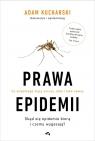 Prawa epidemii. Skąd się epidemie biorą i czemu wygasają?