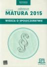 Wiedza o społeczeństwie Nowa Matura 2015 Vademecum ze zdrapką Zakres rozszerzony