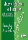 Język Polski w Liceum 11/12 numer 4