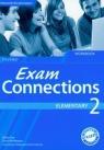 Exam Connections 2 Elementary workbook z płytą CD Gimnazjum Pye Diana, McKeegan David