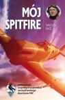 Mój Spitfirepełna wersja wojennych wspomnień asa myśliwskiego z lat Król Wacław