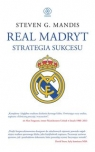 Real Madryt Strategia sukcesu Mandis Steven G.