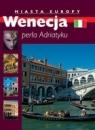Miasta Europy-Wenecja