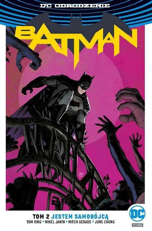 Batman. Tom 2 King Tom, Janín Mikel, Gerads Mitch, Chung June