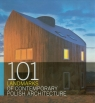 101 Landmarks of Contemporary Polish Architecture