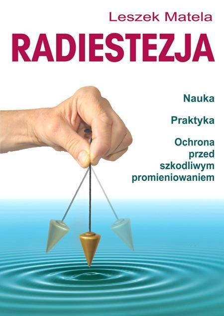 Radiestezja Matela Leszek