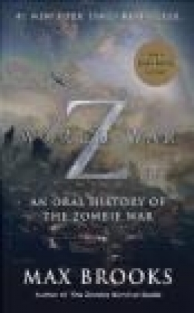 World War Z (Mass Market Movie Tie-In Edition) Max Brooks