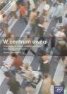 W centrum uwagi 1-3 Wiedza o społeczeństwie Podręcznik z płytą CD Zakres podstawowy