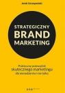 Strategiczny brand marketing
