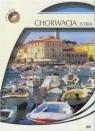 Podróże Marzeń - Chorwacja Istria