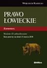 Prawo łowieckie Komentarz. Wydanie 3 zaktualizowane Radecki Wojciech