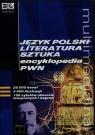 Język polski literatura sztuka encyklopedia PWN