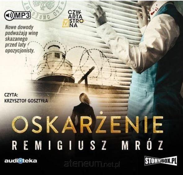 Oskarżenie (Audiobook) Remigiusz Mróz