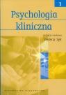 Psychologia kliniczna Tom 1