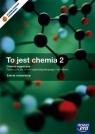 To jest chemia 2 Podręcznik Chemia organiczna Zakres rozszerzony + CD + Litwin Maria, Styka-Wlazło Szarota, Szymońska Joanna