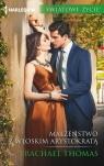 Małżeństwo z włoskim arystokratą Thomas Rachael