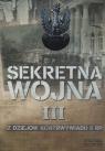 Sekretna wojna Tom 3 Z dziejów kontrwywiadu II RP Praca zbiorowa