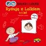 Bolek i Lolek Rysuję z Lolkiem 4-5 lat