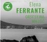 Obsesyjna miłość  (Audiobook) Ferrante Elena