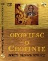 Opowieść o Chopinie  (Audiobook)