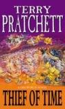 Thief of Time. Pratchett, Terry. PB Pratchett, Terry