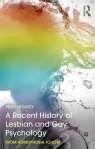 A Recent History of Lesbian and Gay Psychology From Homophobia to LGBT Hegarty Peter
